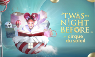 'Twas the Night Before…by Cirque du Soleil